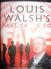 NEW LOUIS WALSH'S FAST TRACK TO FAME BOOK HARDBACK FORWARD BY SHARON OSBOURNE