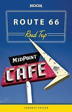 Moon Route 66 Road Trip (Moon Handbooks) by Taylor, Candacy