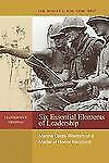 Six Essential Elements of Leadership: Marine Corps Wisdom from a Medal of Honor
