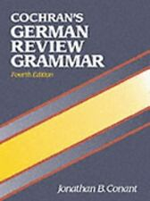 Cochran's German Review Grammar by Jonathan B. Conant and Glynis S. Cowell...
