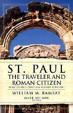 St. Paul the Traveler and Roman Citizen by William M. Ramsay (2001,...