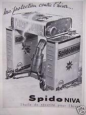 PUBLICITÉ 1935 SPIDO NIVA L'HUILE SÉCURITÉ POUR L'HIVER SPIDOLÉINE - ADVERTISING