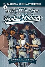 Bossing the Bronx Bombers at Yankee Stadium: The Baseball Geeks Advent-ExLibrary