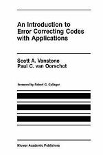 An Introduction to Error Correcting Codes with Applications (The Springer Inter