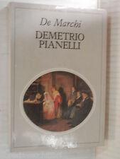 DEMETRIO PIANELLI Emilio De Marchi De Agostini Capolavori della narrativa 1984