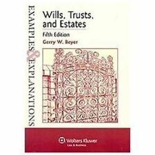 Examples & Explanations: Wills, Trusts, and Estates, Fifth Edition, Gerry W. Bey