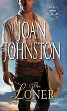 The Loner by Joan Johnston (paperback - romance)