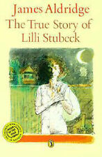 The Aldridge James: True Story of Lillie Stubeck by James Aldridge (Paperback, 1