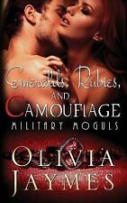 Emeralds, Rubies, and Camouflage by Olivia Jaymes (2015, Paperback)