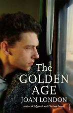 The Golden Age by Joan London (2016, Paperback)