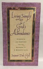Living Simply in God's Abundance : Strength and Comfort for the Seasons HC
