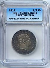 1817 Great Britain Silver Half Crown, Sm.Head. ICG Graded AU53 Details. Lot#1555