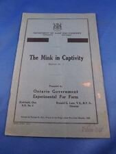 THE MINK IN CAPTIVITY BOOKLET DEPARTMENT GAME & FISHERIES TORONTO ONTARIO 1930