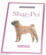 New Owner's Guide to the Shar-Pei 1996 Great Pictures! Nice See!