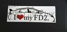 I love my FD2 06-10 Sticker decal JDM Honda civic