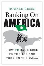 Banking on America: How TD Bank Rose to Books