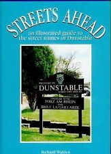 Streets Ahead: An Illustrated Guide to the Secret Names of Dunstable,GOOD Book