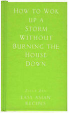 How to Wok Up a Storm Without Burning the House Down, Ziggy Zen