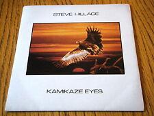 """STEVE HILLAGE - KAMIKAZE EYES  7"""" VINYL PS"""