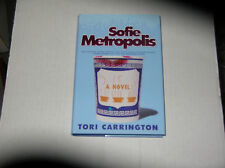 Sofie Metropolis by Tori Carrington (2005) SIGNED 1st/1st