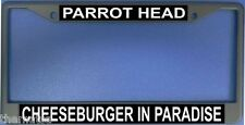 PARROT HEAD CHEESEBURGER IN PARADISE METAL LICENSE PLATE FRAME
