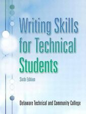 Writing Skills for Technical Students by Delaware Technical and Community...