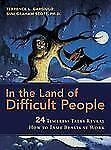 In the Land of Difficult People: 24 Timeless Tales Reveal How to Tame -ExLibrary
