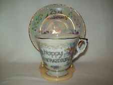 """Say it with flowers"" Happy 25th Anniversary Floral Lusterware Tea cup & Saucer"