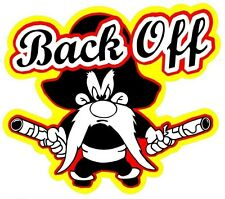 YOSEMITE SAM BACK OFF STICKER / DECAL