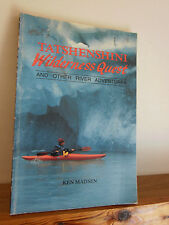 Tatshenshini Wilderness Quest by Ken Madsen kayaking PB 1991 signed copy