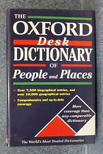 THE OXFORD DESK DICTIONARY OR PEOPLE AND PLACES 1999 FIRST EDITION HC W/DJ