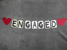 "Wedding Banner ""ENGAGED"" Great for Pictures, briday showers."