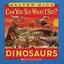 Can You See What I See?: Dinosaurs by Walter Wick (2006, Board Book)