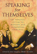 Speaking for Themselves: The Personal Letters of Winston and Clementine Churchil