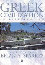 Greek Civilization: An Introduction by Brian A Sparkes (Paperback, 1997)