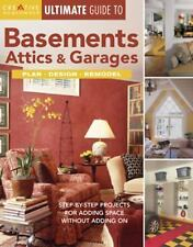 Ultimate Guide: Basements, Attics and Garages : Plan, Design, Remodel by Editor…