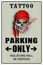 "*Aluminum* Tattoo Parking Only 8""x12"" Metal Novelty Sign  NS 157"