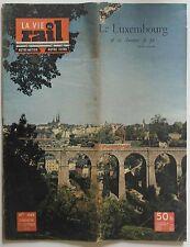 La Vie du Rail Notre Métier n°469- 1954 - Le Luxembourg & ses chemins de fer