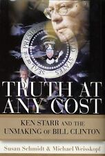 The Truth at any Cost / The Unmaking of Bill Clinton / 2000