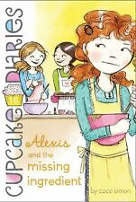 Alexis and the Missing Ingredient (Cupcake Diaries)-ExLibrary