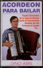 DINO ABRIL - Acordeon Para Bailar - SPAIN CASSETTE DCL 1997 - Chocolatero