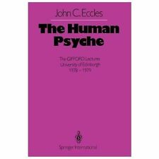 The Human Psyche : The GIFFORD Lectures University of Edinburgh 1978-1979 by...