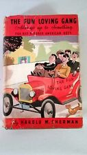 Vintage HC book The Fun Loving Gang Red Blooded American Boys 1934 w/ DJ G+