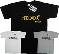 Game of Thrones Hodor Quote TV Show T Shirt Black Grey White Small to XXL