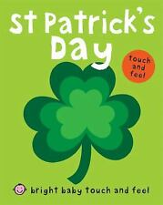 St Patrick's Day (Bright Baby Touch and Feel), Priddy, Roger, Acceptable Book