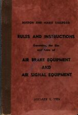 Boston & Maine Railroad Rules And Instructions Air Brake/Signal Equipment 1956