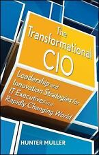 The Transformational CIO: Leadership and Innovation Strategies for IT -ExLibrary