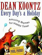 Every Day's a Holiday: Amusing Rhymes for Happy Times
