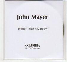 (EC589) John Mayer, Bigger Than My Body - DJ CD