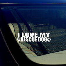 """I Love My Rescue Dog Puppy Vinyl Decal Sticker 7.5"""" Inches Long"""